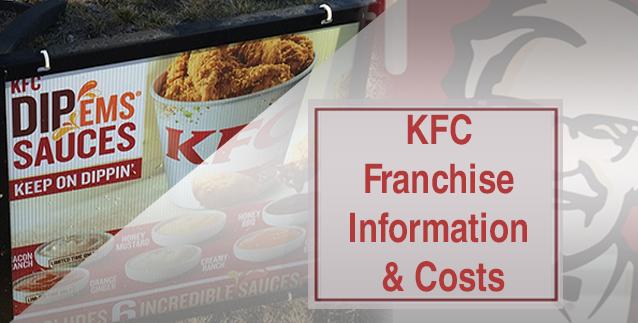KFC Franchise Information & Costs