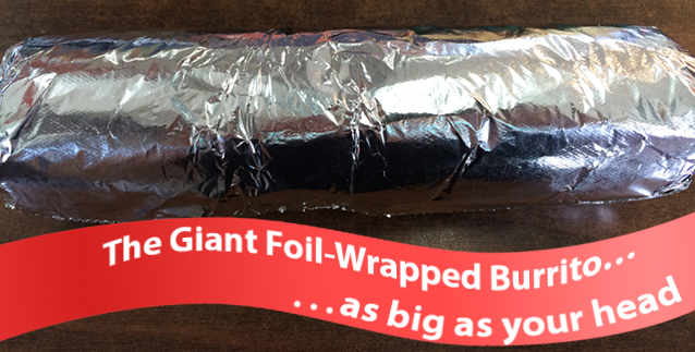 Giant Foil Wrapped Chipotle Burrito